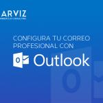 COMO CONFIGURAR CORREO CORPORATIVO EN MICROSOFT OUTLOOK
